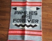 Families Are Forever Wall Hanging Hand Woven Wool