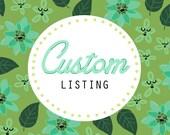 Custom Listing for Analicia