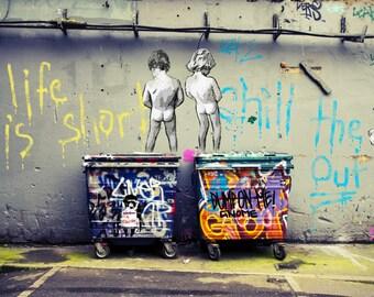 Banksy Art Print  - Life is Short - Multiple Paper Sizes