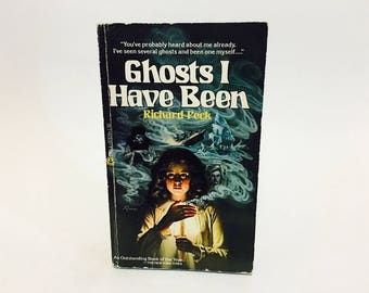 BIRTHDAY SALE Vintage Young Adult Book Ghosts Have I Been by Richard Peck 1985 Paperback