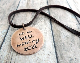 It Is Well With My Soul Necklace - Inspirational Christian Jewelry - Copper Stamped Jewelry