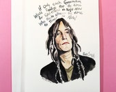 Patti Smith Portrait and Inspiring quote, 5x7 card, Ready to Ship