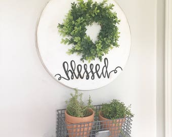 Blessed sign, wreath sign, farmhouse sign, fixer upper decor, gallery wall sign, farmhouse wreath, round sign