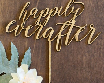 Happily Ever After Cake Topper, Wedding Cake Topper, Calligraphy Cake topper, Laser Cut Cake Topper, Gold Cake Topper, Silver Cake Topper