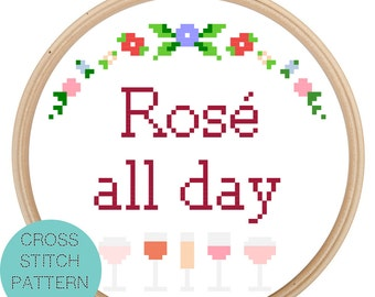 Rose All Day Cross Stitch Pattern - Instant Download - Funny Cross Stitch - Rose All Day