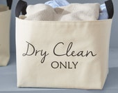 Dry Clean Only Laundry Basket
