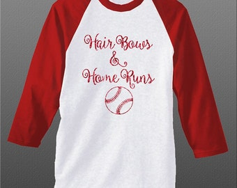 Hair Bows and Home Runs, Girls Baseball T Shirt, Softball T Shirt, Raglan 3/4 Sleeve