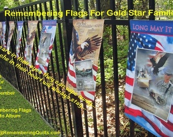 Remembering Flag additional order for original REMEMBERING FLAG - made for a Gold Star Family