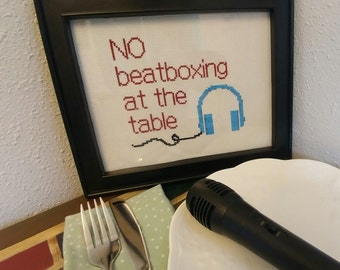 Cross Stitch Pattern NO Beatboxing at the Table Needlework Chart Instant Digital Download