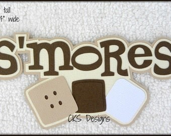 Die Cut S'mores Smores Title Scrapbook Page Embellishments for Card Making Scrapbook or Paper Crafts