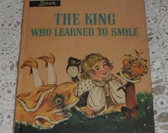 The King Who Learned To Smile by Seymour Reit Vintage Golden Read It Yourself Book