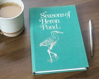 Seasons of Heron Pond Journal