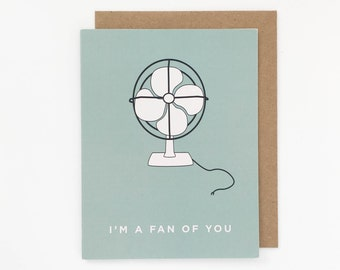 """Punny Birthday Card """"I'm a Fan of You"""""""