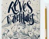 Colouring Book - Rêves D'Aventures - Dreaming of Adventure - En Français - Colouring for adults - made in Montreal - wholesale