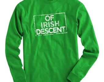 LS Of Irish Descent Tee - Long Sleeve T-shirt - Men S M L XL 2x 3x 4x - Ireland Shirt, Eire Shirt, Gaeilge Shirt, Dublin Shirt, Cork Shirt