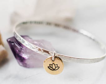 Lotus flower bracelet. Silver quote bangle. Graduation gift. Inspirational gift. Yoga jewelry. Yoga gift. Hand stamped jewelry. BS006