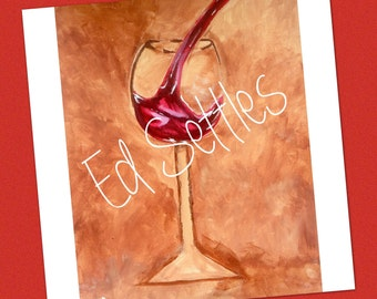 It's Wine o'clock Somewhere Acrylic Artwork Original Signed Painting Art