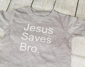 Jesus Saves Bro Kids Toddler Tee T Shirt Christian Gospel