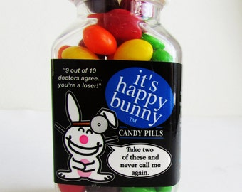 It's Dr Happy Bunny, Bottle of Pills, Sugar Candy