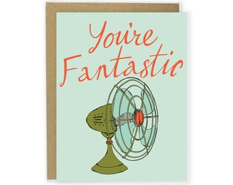 You're Fantastic Card