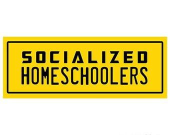 Socialized Homeschoolers Removable Vinyl Bumper Sticker