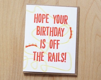 Hope your birthday is off the rails, roller coaster letterpress birthday card