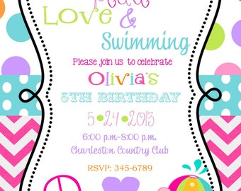 Pool party Peace Love Swimming  Party Birthday invitations with envelopes   -any colors