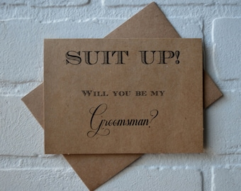 Suit up Will you be my GROOMSMAN Card Funny wedding party best man groomsman Invitation card fun groomsman cards bridemaid proposal cards