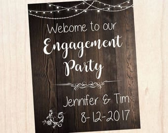 Engagement Party Decorations. Engagement Party Welcome Sign. PRINTABLE poster digital customized personalized. Rustic Wedding engagement
