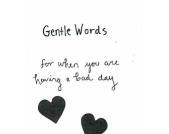 A Kindness, Positivity, & Poetry Zine: Gentle Words and Writing for When You Are Having A Bad Day Good Vibes Inspiration Friendliness Zines
