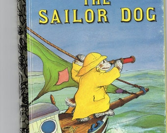 Vintage Little Golden Book The Sailor Dog Cy 1953 Newer Edition 1993 The Story of Scuppers the Dog Reissue on 50th Anniversary of LGB Neat