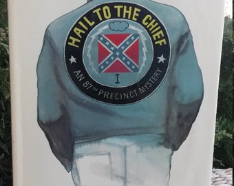 Hail To The Chief by Ed McBain