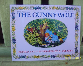 The Gunnywolf retold and illustrated by A. Delaney,  1988