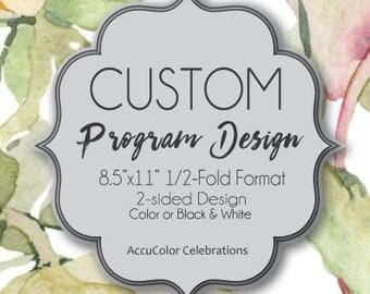 Custom PROGRAM ARTWORK, Full COLOR 8.5X11 Half-Fold / 1-side or 2-sided design / #CustomProgramDesign #CourtOfHonorProgram