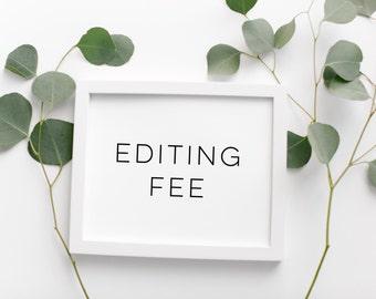 Editing Fee