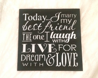 Today I marry my best friend sign/Wedding sign Decor/black and white chalkboard /Photo Prop/Custom Colors