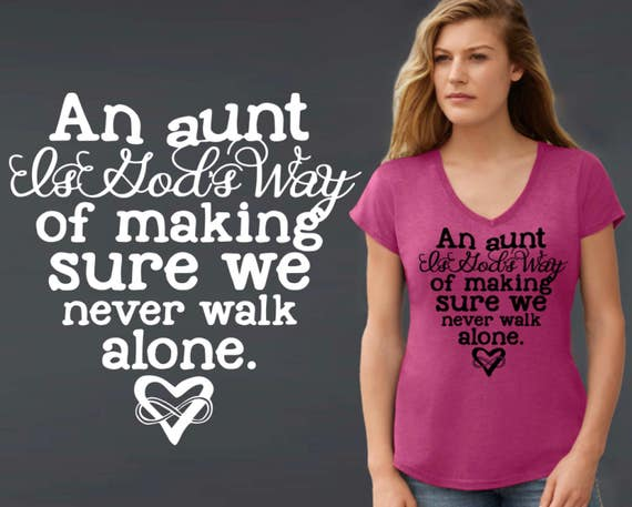 An Aunt is God's Way | Aunt Gifts | Mother's Day | Gifts for Aunt | Custom T-shirts | Inspirational T-shirt | Korena Loves