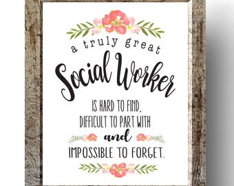 Social Worker Gift - A Truly Great Social Worker Art Print - Gift for Social Worker - Social Worker Quote - Art Gift Printable - Social Work