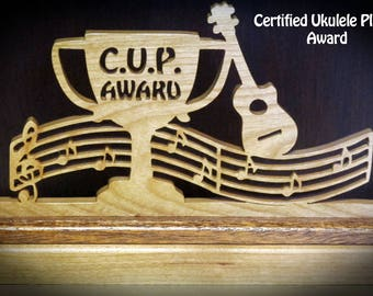 Certified Ukulele Player Award (CUP) Hand Cut Wood Sign