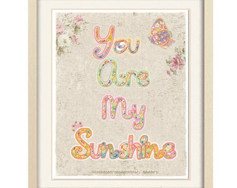 you are my sunshine art, baby girl nursery wall art shabby chic nursery decor shabby chic  art unique baby gift baby art butterfly art print