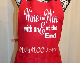 Apron- Wine is Win with an E on the end (red/white)