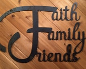 Metal Faith Family Friends Sign - Metal Wall Art By PrecisionCut on Etsy