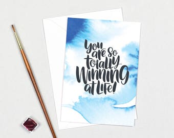Congratulations Card: You Are So Totally Winning At Life // Funny Congratulations Card // Graduation Card // Well Done // Celebrate Life