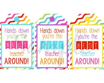 INSTANT Download Hands Down Best - TEACHER Appreciation School Card gift tag Printable Download - Fun Family diy
