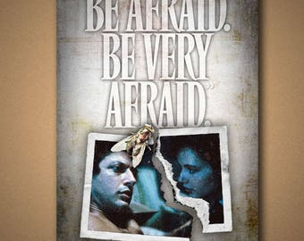 """THE FLY """"Be Afraid"""" Quote Poster"""