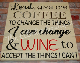 Lord give me coffee wooden sign