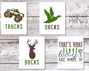 Trucks Ducks and Bucks That's What Little Boys Are Made of - 8x10 Print - Insant Download