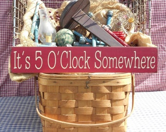 """Primitive rustic bar sign It's 5 O'Clock Somewhere painted farmhouse chic wood sign 3.5"""" x 20"""" choice of color"""