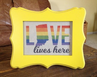 Love lives here, Indiana - Rainbow - Drop cloth in 5in x 7in Frame, Yellow