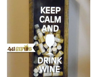 Keep Calm and Drink Wine, Wine Cork Holder, Wine Lovers Gift, Gift for Wine Drinkers, Bar Decor, Valentine's Day Gift, Gift for Wife